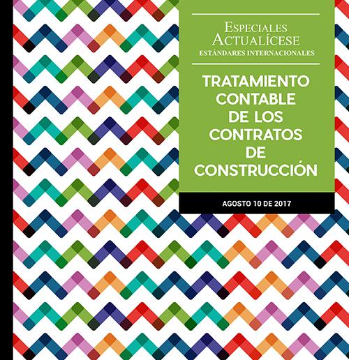 Especial Estándares Internacionales: Tratamiento contable de los contratos de construcción