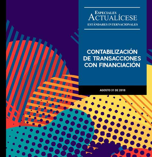 Especial estándares internacionales: Contabilización de transacciones con financiación