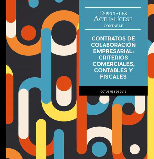Especial contable: Contratos de colaboración empresarial: criterios comerciales, contables y fiscales