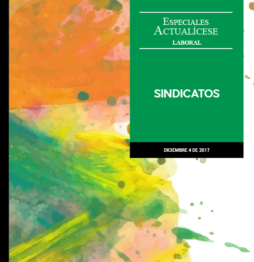 Especial laboral: Sindicatos
