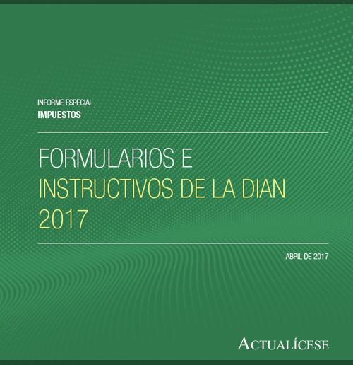 Formularios e instructivos de la DIAN 2017