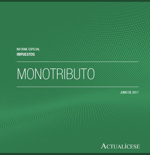 Descarga ya nuestro informe especial sobre el monotributo