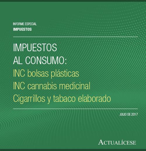 Descarga ya nuestro informe especial sobre el Impuesto nacional al consumo