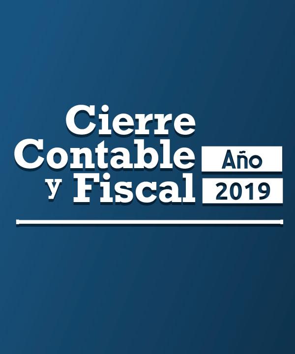 Cierre contable y fiscal del año 2019