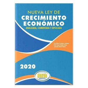 Nueva ley de crecimiento económico analizada, comentada, y explicada